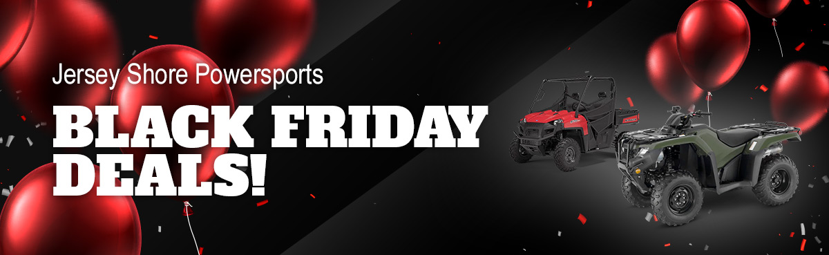 Jersey Shore Powersports Holiday Hours & Black Friday Deals